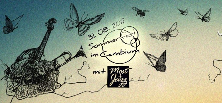 Most + Jazz und Cambium Sommerfest am 31. August